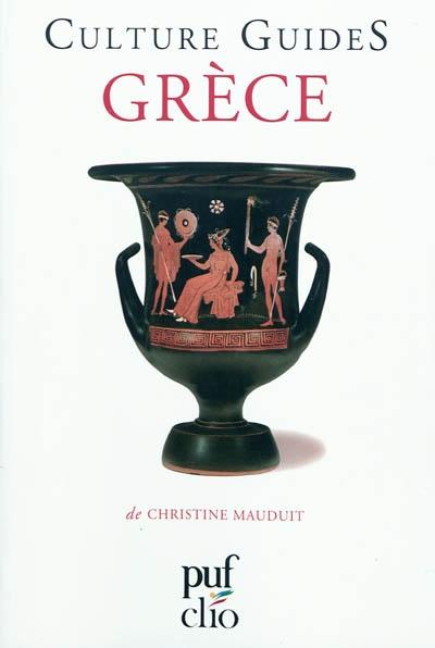 Grèce / Christine Mauduit | Mauduit, Christine. Auteur