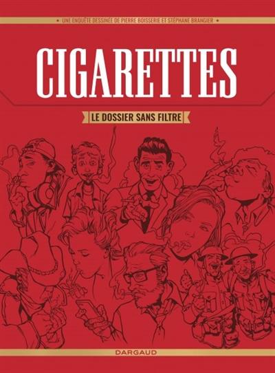 Cigarettes : le dossier sans filtre : une enquête dessinée / scénario Pierre Boisserie  