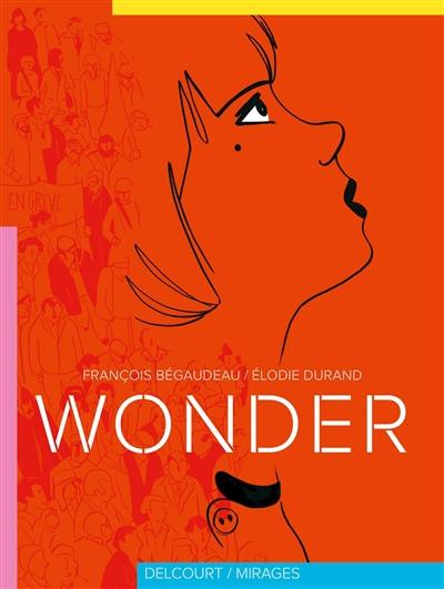 Wonder   Bégaudeau, François (1971-....). Auteur