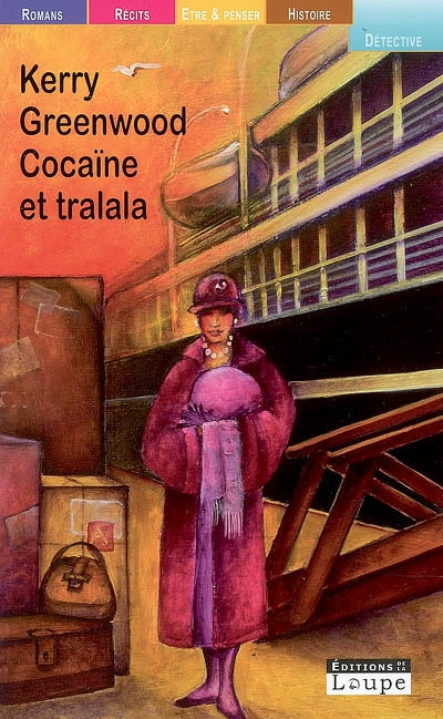 Cocaïne et tralala / Kerry Greenwood | Greenwood, Kerry. Auteur