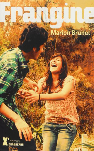Frangine   Brunet, Marion (19..-....). Auteur