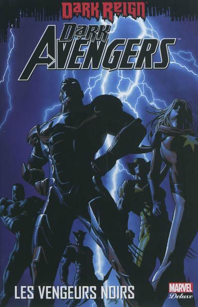 Dark Avengers. 1 | Bendis, Brian Michael (1967-....). Auteur