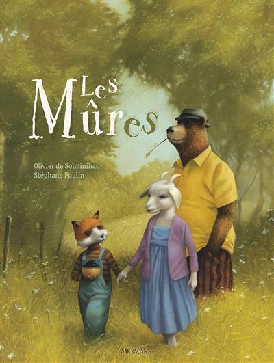 mûres (Les) | Solminihac, Olivier de. Auteur