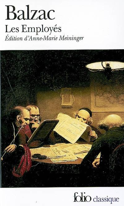 Les Employés / Honoré de Balzac | Balzac, Honoré de (1799-1850). Auteur