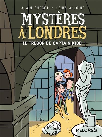 Mystères à Londres. Vol. 3. Le trésor de Captain Kidd