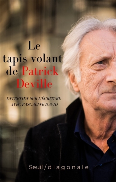 Le tapis volant de Patrick Deville : entretien sur l'écriture avec Pascaline David