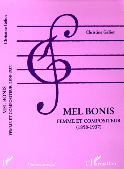 Mel Bonis : femme et compositeur (1858-1937) | Geliot, Christine