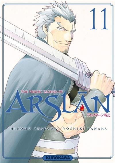 The heroic legend of Arslân. 11 / Hiromu Arakawa, Yoshiki Tanaka |