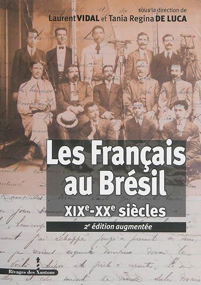 Les Français au Brésil (XIXe-XXe siècles)