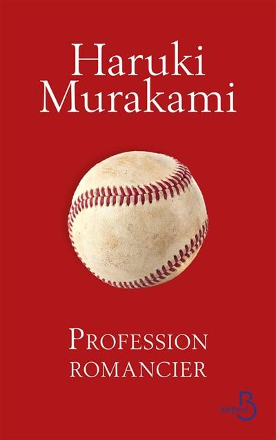 Profession romancier   Haruki Murakami (1949-....). Auteur