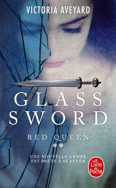 Glass sword : Red queen ; 2   Aveyard, Victoria. Auteur