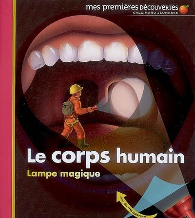 Le corps humain / conçu et réalisé par Claude Delafosse et Gallimard jeunesse | Delafosse, Claude (1951-....). Auteur