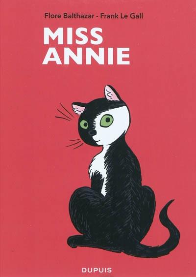 Miss Annie | Le Gall, Frank (1959-....). Scénariste
