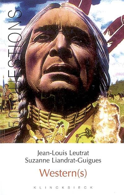 Western(s) | Jean-Louis Leutrat (1941-2011). Auteur
