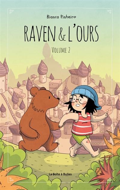 Raven & l'ours. Vol. 2