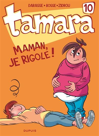 Maman, je rigole ! / Darasse, Bosse, Zidrou   Darasse, Christian (1951-....). Auteur