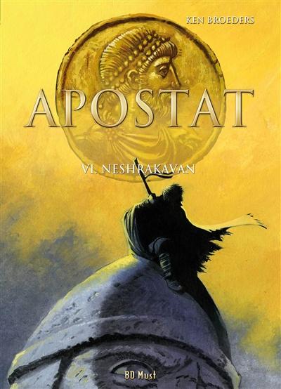 Apostat. Vol. 6. Neshrakavan
