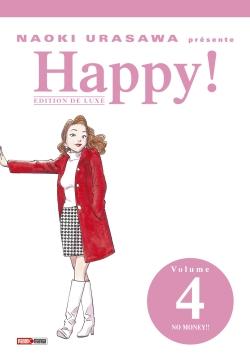 Happy ! : édition de luxe. Vol. 4. No money !!