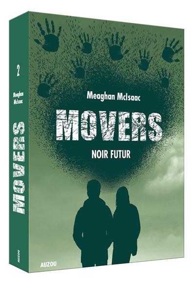 Movers. Vol. 2. Noir futur