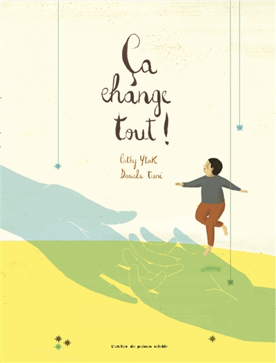Ca change tout ! / Cathy Ytak, Daniela Tieni | Ytak, Cathy (1962-....). Auteur