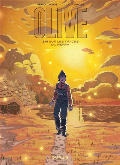 Olive. Vol. 3. Sur les traces du Nerpa