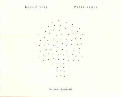 Little tree | Katsumi Komagata (1953-....). Auteur