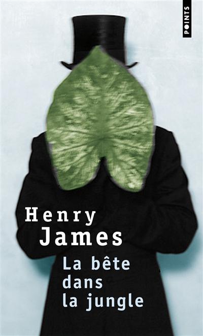 La bête dans la jungle : roman | Henry James (1843-1916). Auteur