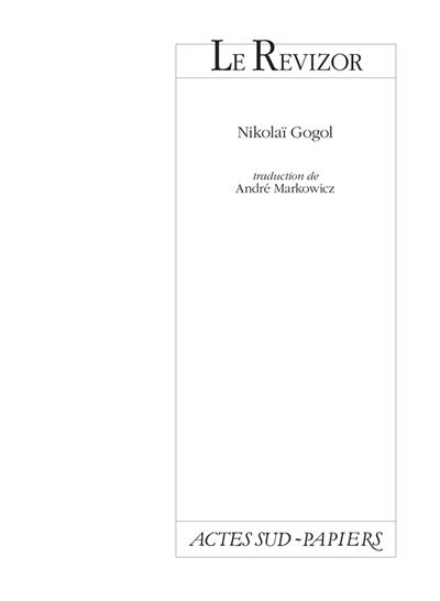 Le revizor / Nicolas Gogol | Gogolʹ, Nikolaj Vasilʹevič (1809-1852). Auteur