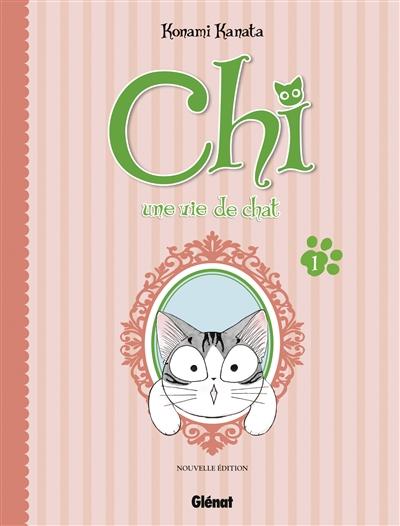 Chi, une vie de chat. 1 | Kanata Konami (1958-....). Auteur