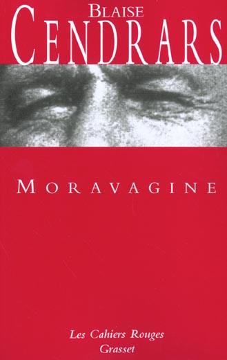 Moravagine : roman / Blaise Cendrars | Cendrars, Blaise (1887-1961). Auteur