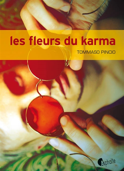 Les fleurs du karma / Tommaso Pincio | Pincio, Tommaso (1963-....). Auteur