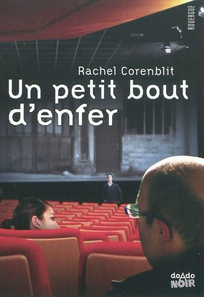 Un petit bout d'enfer / Rachel Corenblit | Corenblit, Rachel (1969-....). Auteur