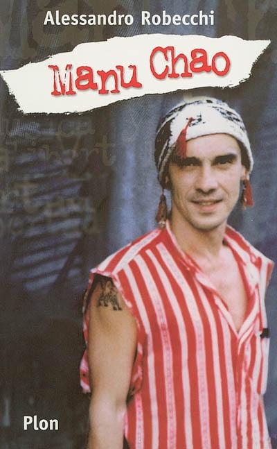 Manu Chao | Robecchi, Alessandro (1960-....). Auteur