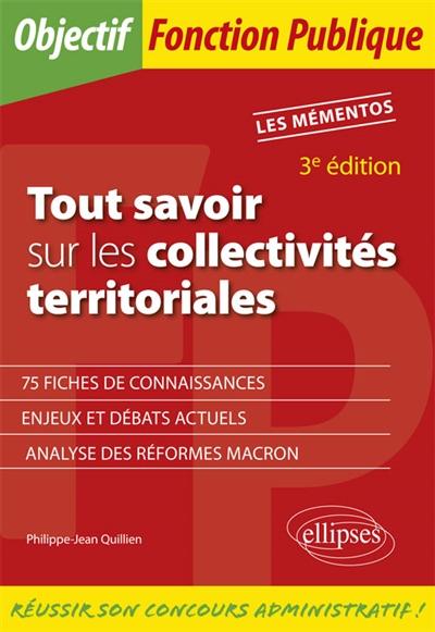 Tout savoir sur les collectivites territoriales 3eme edition | Quillien, Philippe-Jean