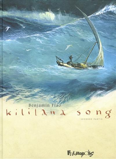 Kililana song. Seconde partie / Benjamin Flao | Flao, Benjamin (1975-....). Auteur