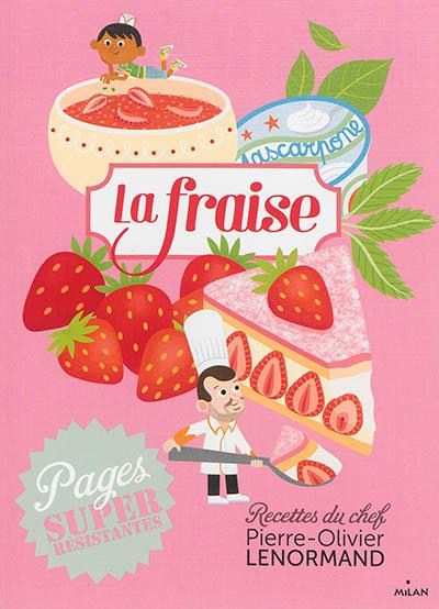 fraise (La) | Lenormand, Pierre-Olivier. Auteur