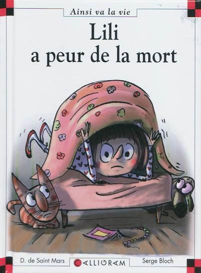 Lili a peur de la mort / texte Dominique de Saint Mars   Saint-Mars, Dominique de. Auteur