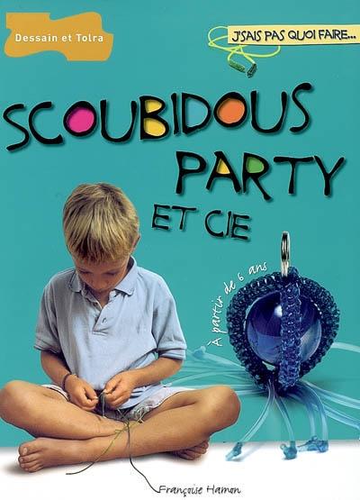 Scoubidous party et cie / Françoise Hamon   Hamon, Françoise (1968-....). Auteur