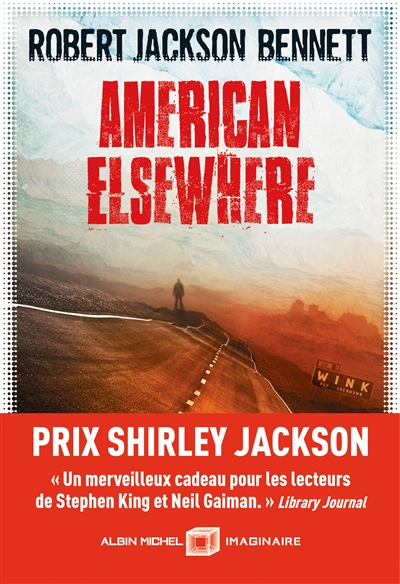 American elsewhere / Robert Jackson Bennett ; traduit de l'anglais (Etats-Unis) par Laurent Philibert-Caillat | Bennett, Robert Jackson (1984-....), auteur
