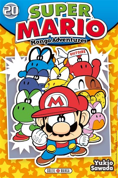 Super Mario : manga adventures. 20 | Sawada, Yukio (1953-....). Auteur
