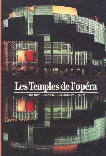 Les Temples de l'opéra | Beauvert, Thierry