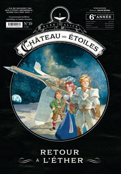 Le château des étoiles. Vol. 19. Retour à l'éther
