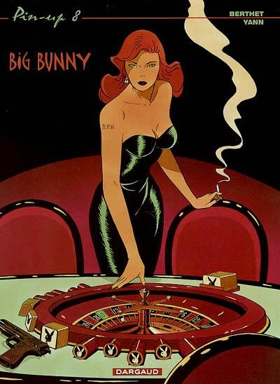 Big Bunny | Philippe Berthet (1956-....). Auteur