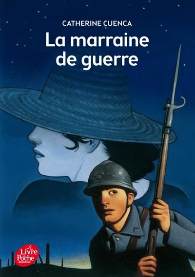 La marraine de guerre / Catherine Cuenca | Cuenca, Catherine (1982-....)