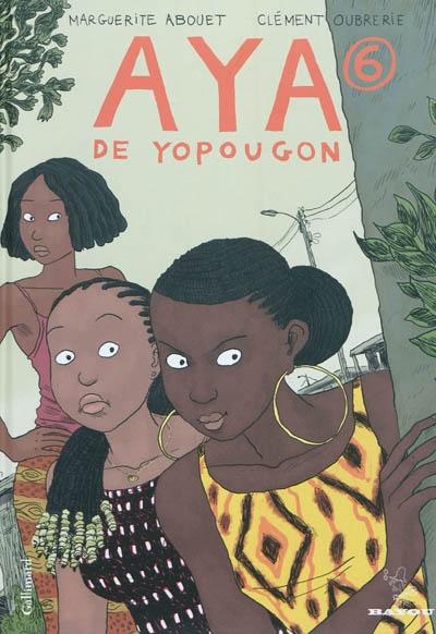 Aya de Yopougon - Tome 6  