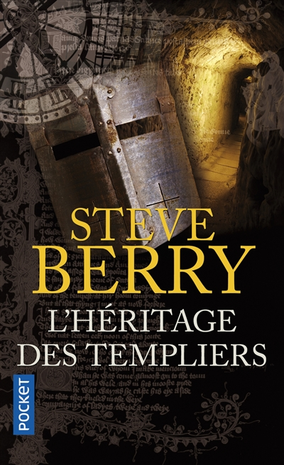 L' héritage des templiers | Berry, Steve (1955-....). Auteur