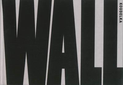 Wall : Israël-Palestine, paysage, 2008-2012 | Josef Koudelka (1938-....). Illustrateur