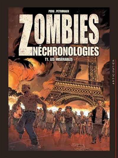 Zombies néchronologies : intégrale