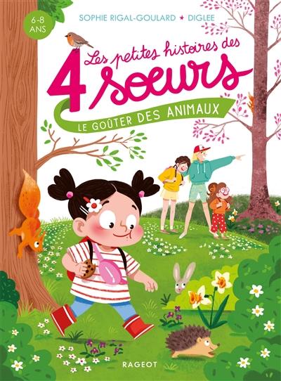 Les petites histoires des 4 soeurs. Le goûter des animaux