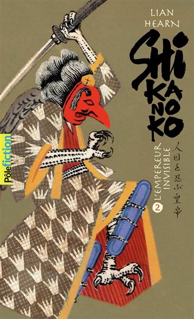 Shikanoko. Vol. 2. L'empereur invisible